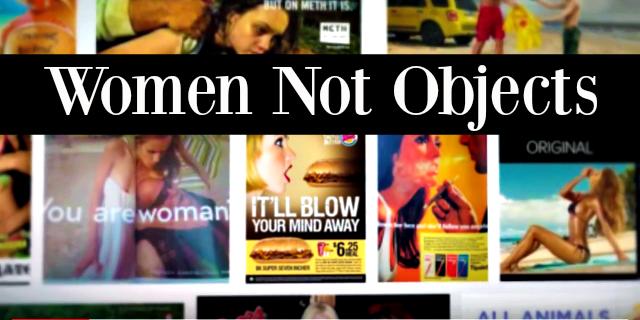 #WomenNotObjects